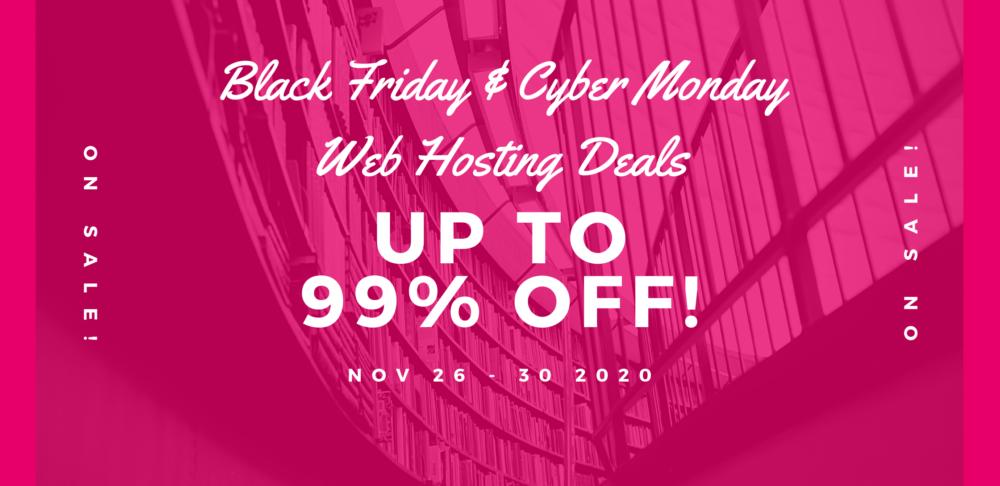 Black Friday & Cyber Monday Web Hosting Deals