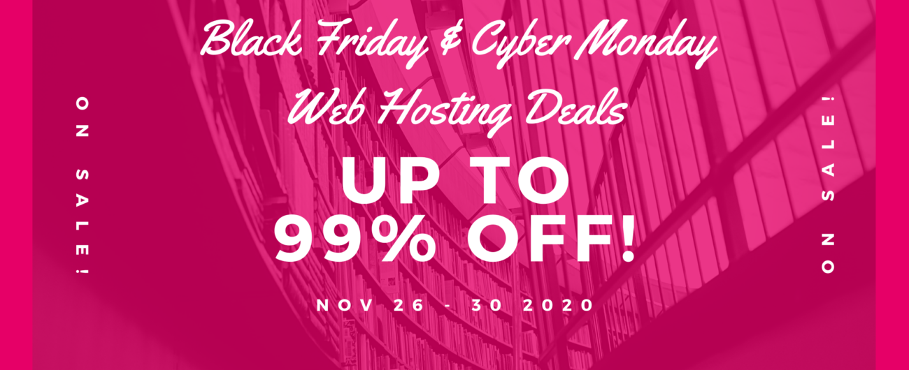 Black Friday & Cyber Monday Web Hosting Deals